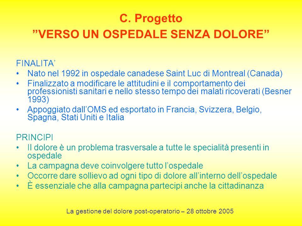 C. Progetto VERSO UN OSPEDALE SENZA DOLORE