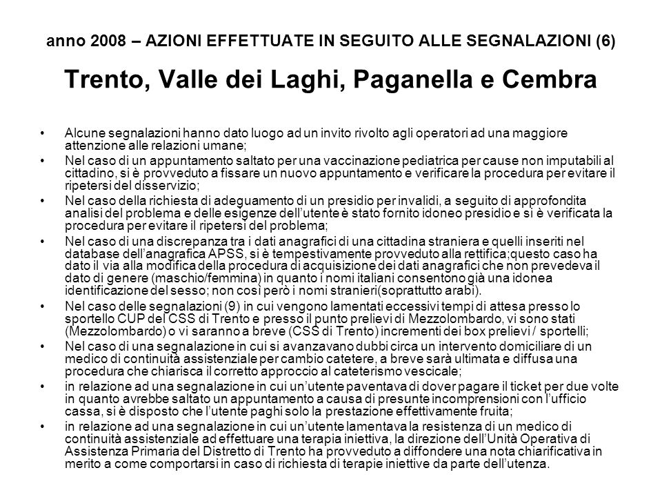 anno 2008 – AZIONI EFFETTUATE IN SEGUITO ALLE SEGNALAZIONI (6)