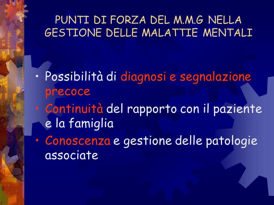 PUNTI DI FORZA DEL M.M.G NELLA GESTIONE DELLE MALATTIE MENTALI