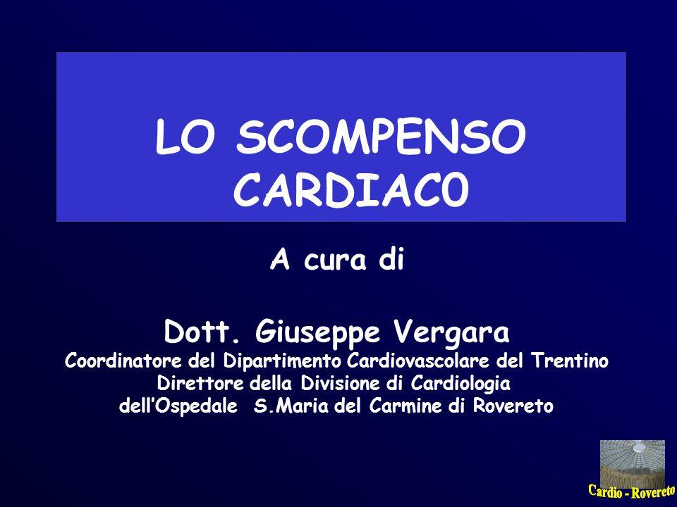 LO SCOMPENSO CARDIAC0 A cura di Dott. Giuseppe Vergara