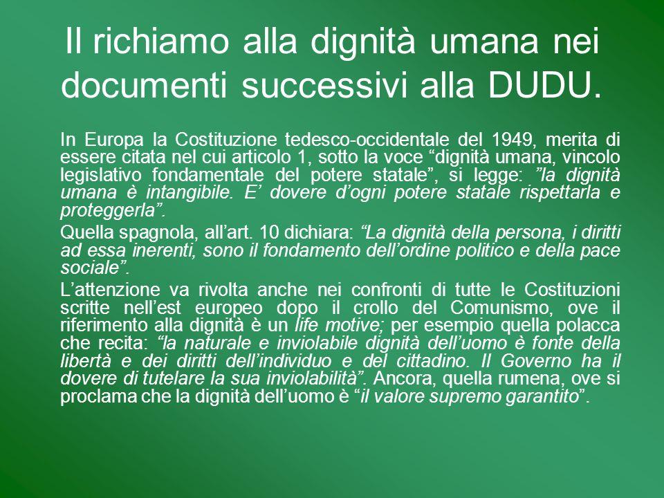 Il richiamo alla dignità umana nei documenti successivi alla DUDU.