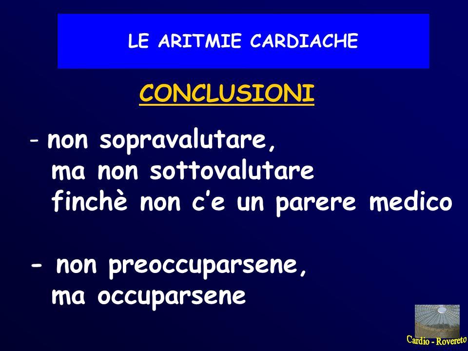 COSA FARE (il medico) LE ARITMIE CARDIACHE