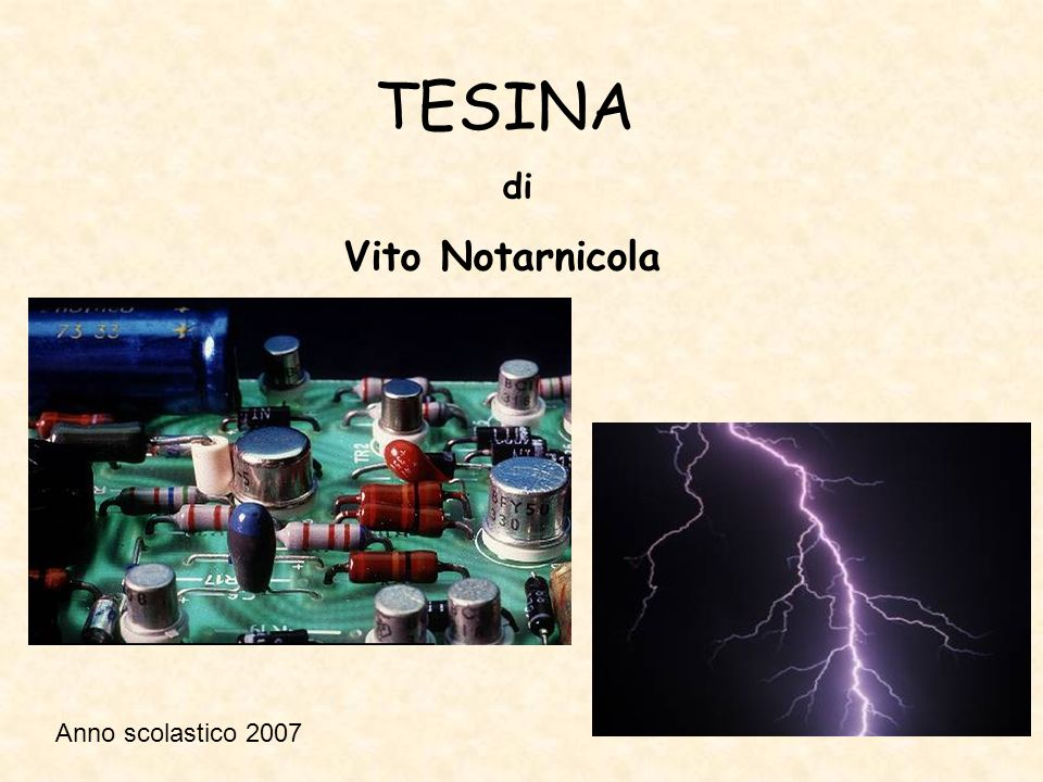 TESINA di Vito Notarnicola Anno scolastico 2007