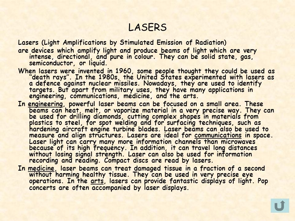 LASERS Lasers (Light Amplifications by Stimulated Emission of Radiation)