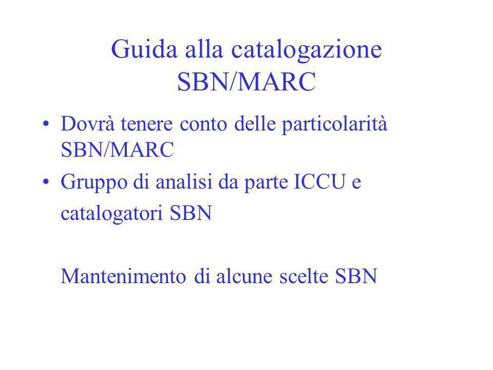 Guida alla catalogazione SBN/MARC