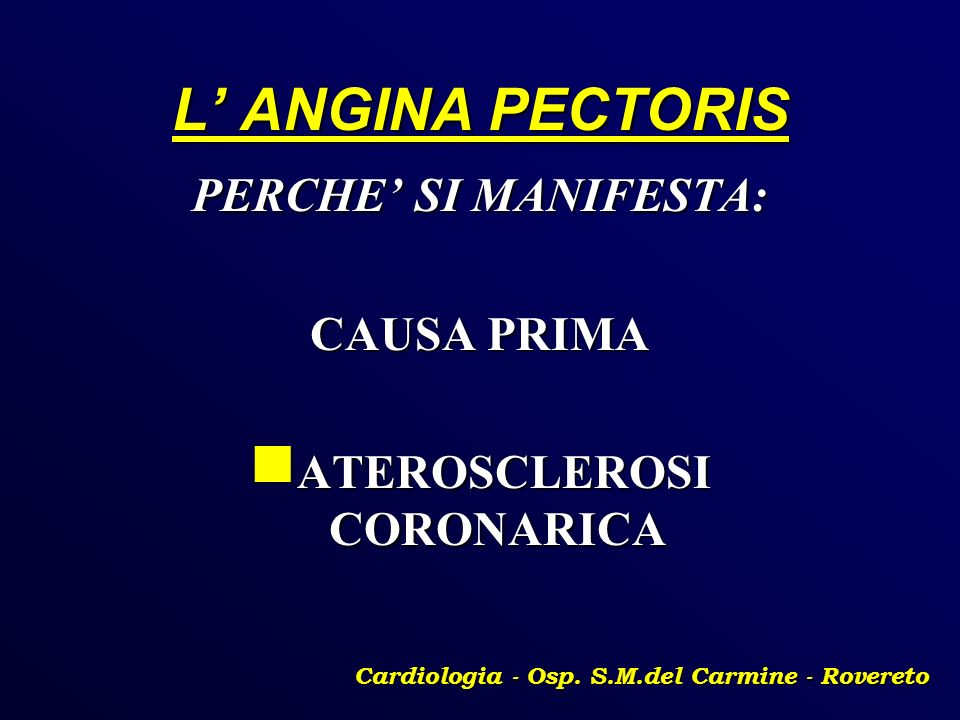 ATEROSCLEROSI CORONARICA Cardiologia - Osp. S.M.del Carmine - Rovereto