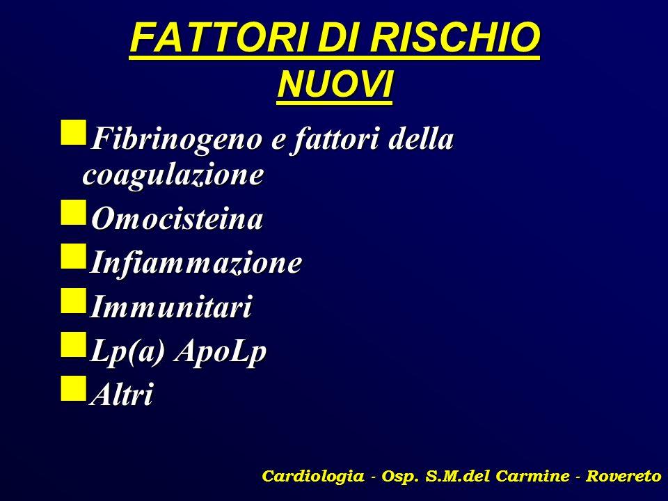 FATTORI DI RISCHIO NUOVI