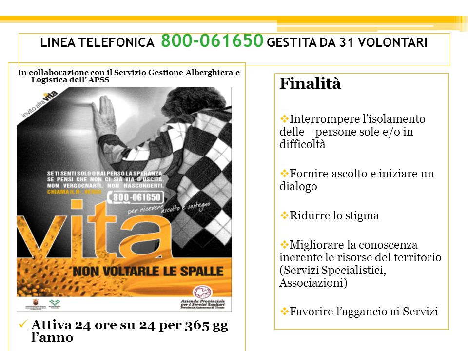 LINEA TELEFONICA 800-061650 GESTITA DA 31 VOLONTARI