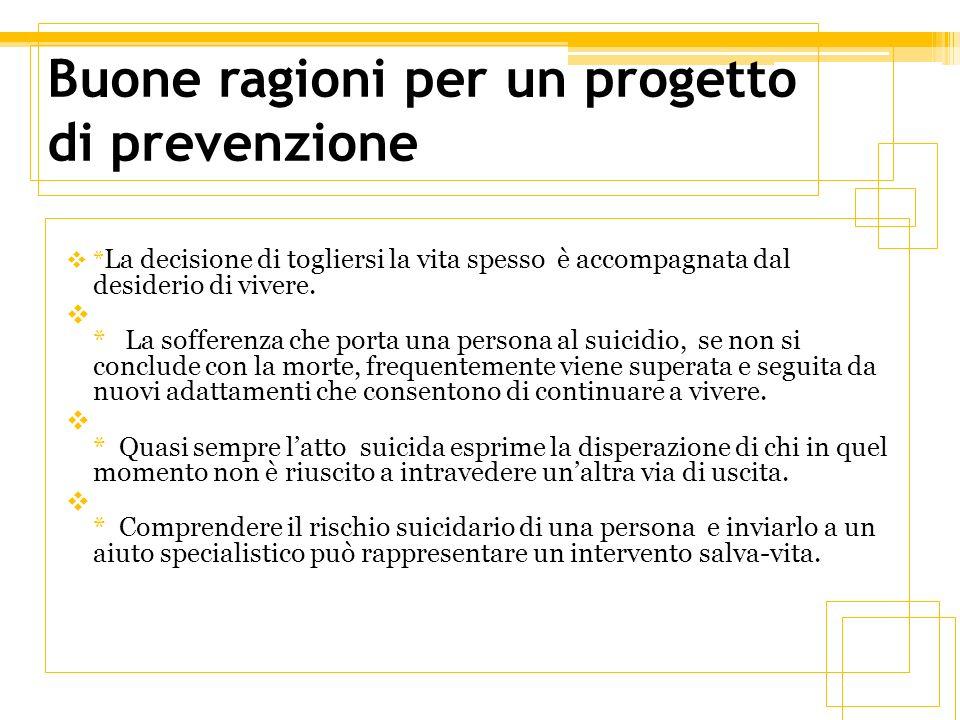 Buone ragioni per un progetto di prevenzione