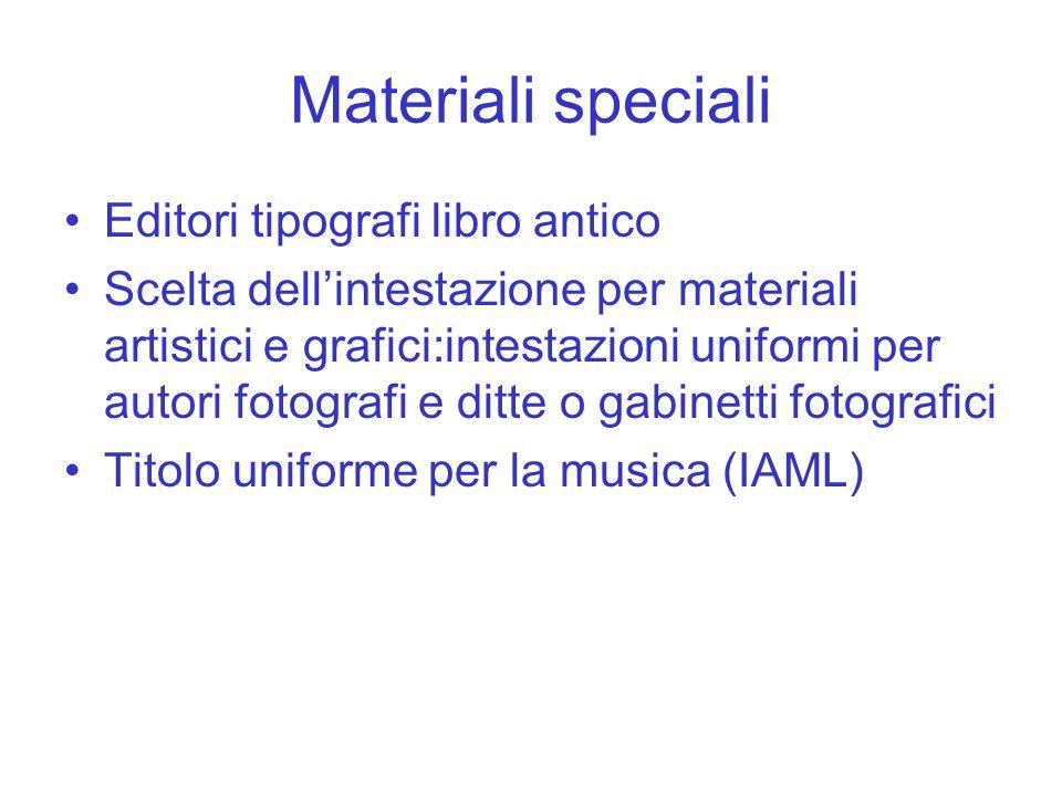 Materiali speciali Editori tipografi libro antico