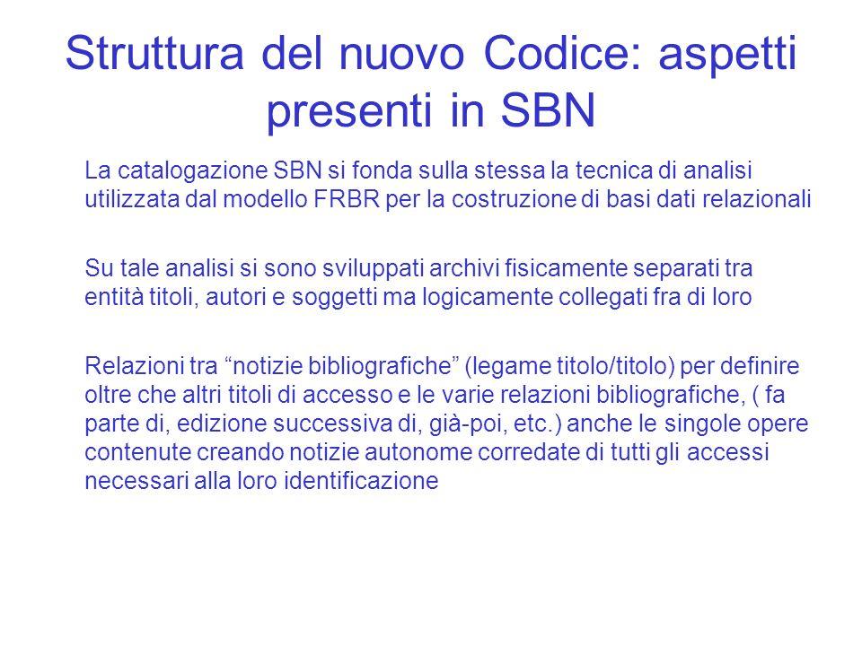 Struttura del nuovo Codice: aspetti presenti in SBN