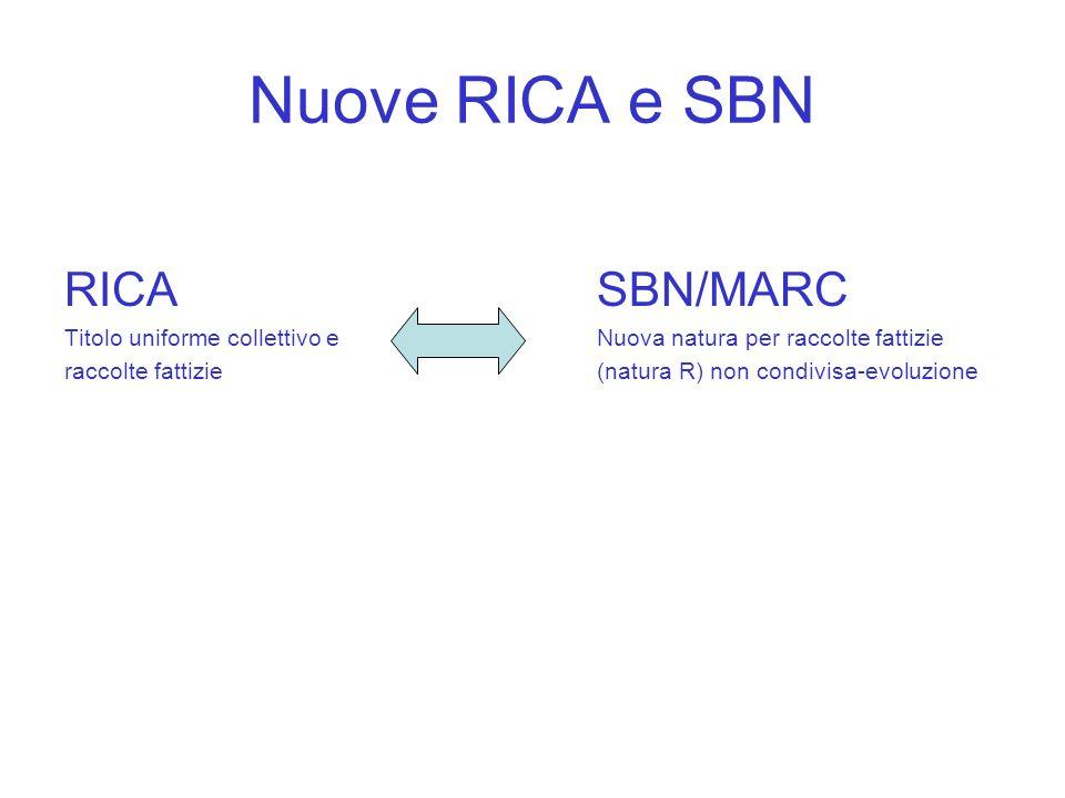 Nuove RICA e SBN RICA SBN/MARC