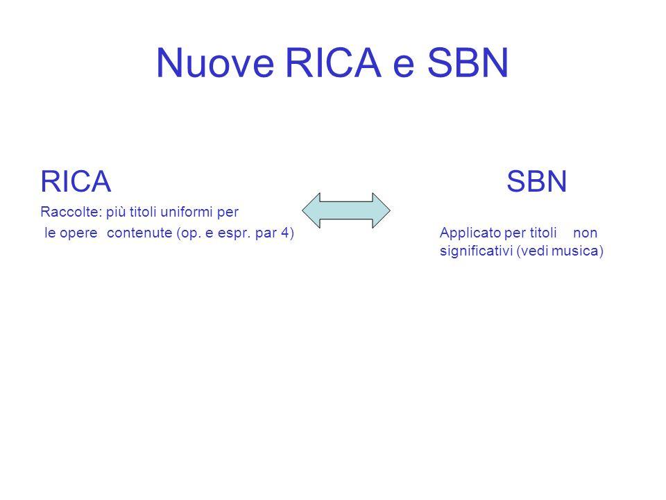 Nuove RICA e SBN RICA SBN Raccolte: più titoli uniformi per