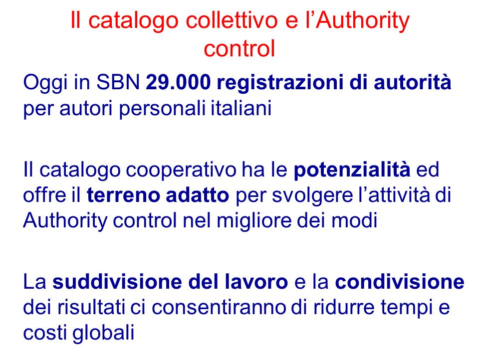 Il catalogo collettivo e l'Authority control