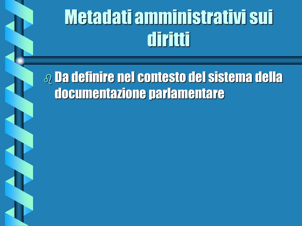 Metadati amministrativi sui diritti