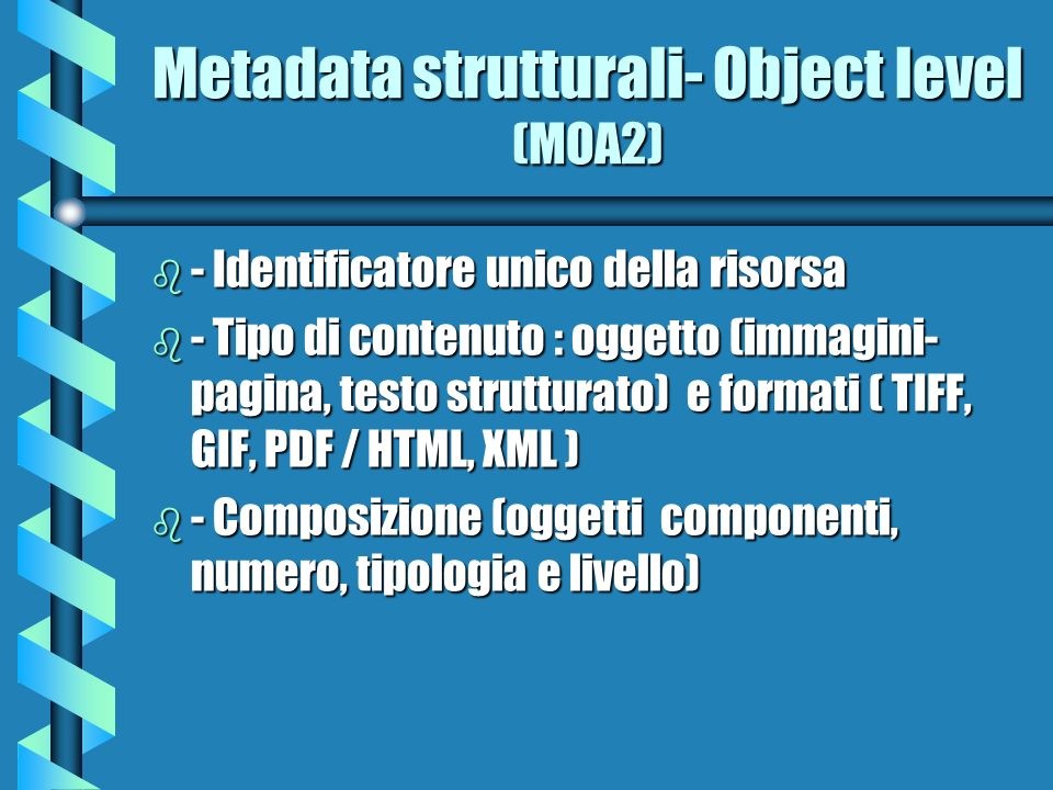 Metadata strutturali- Object level (MOA2)