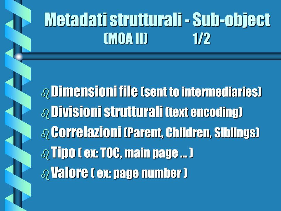 Metadati strutturali - Sub-object (MOA II) 1/2