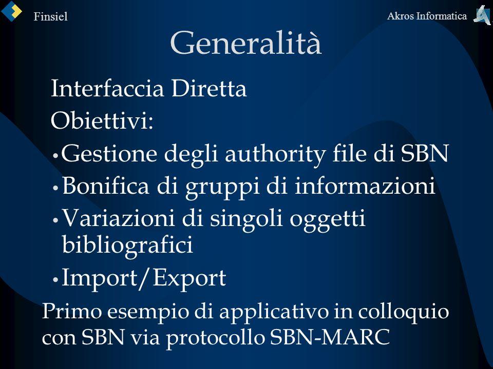 Generalità Interfaccia Diretta Obiettivi: