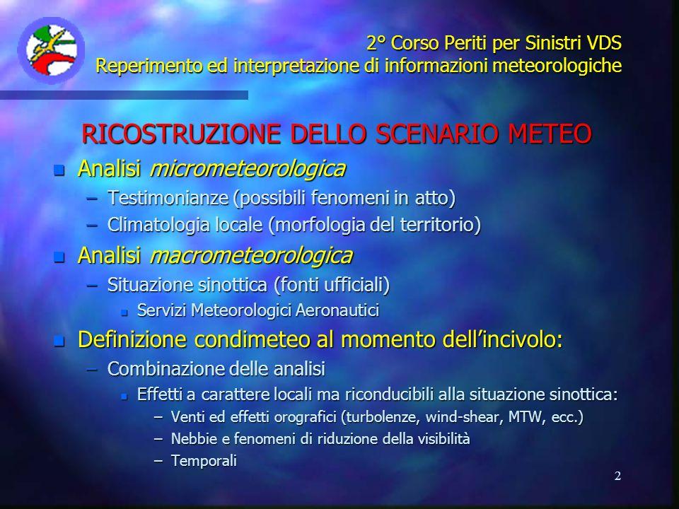 RICOSTRUZIONE DELLO SCENARIO METEO