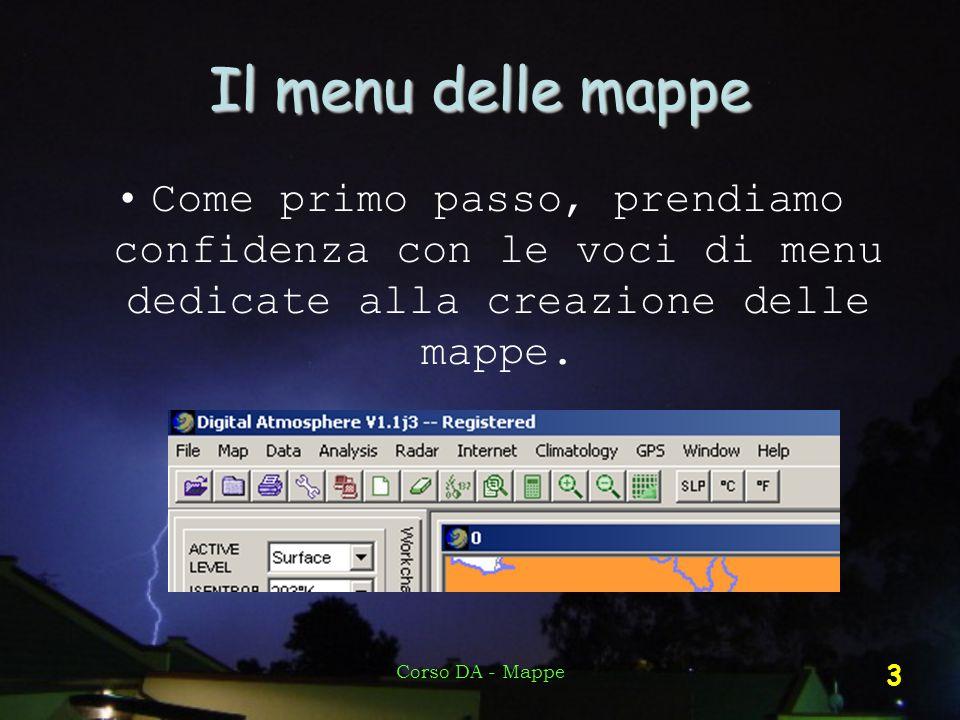 Il menu delle mappe Come primo passo, prendiamo confidenza con le voci di menu dedicate alla creazione delle mappe.