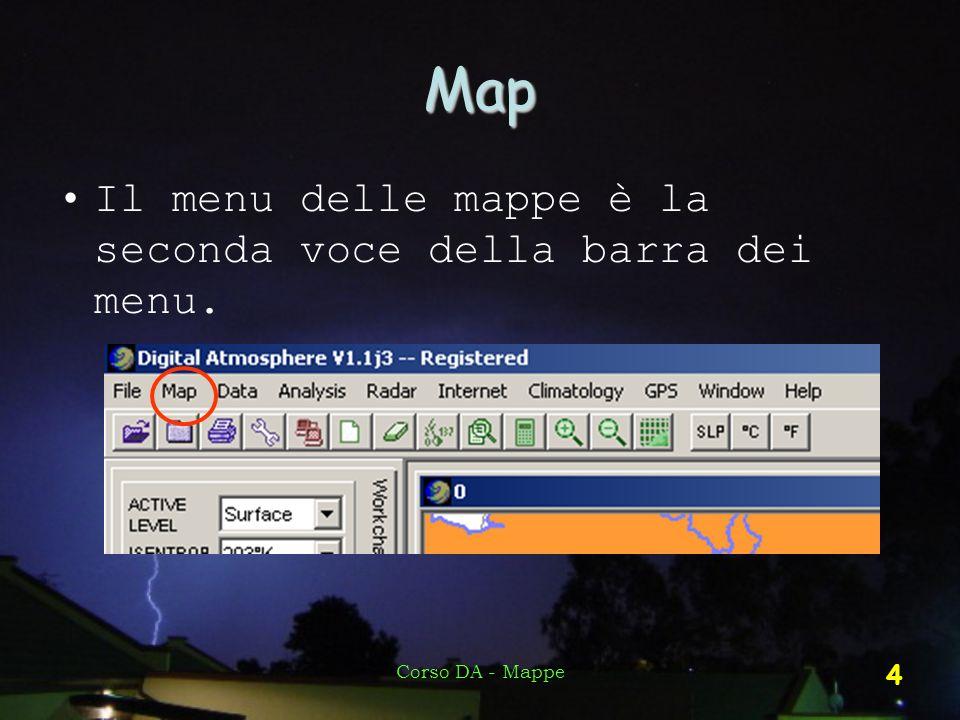 Map Il menu delle mappe è la seconda voce della barra dei menu.