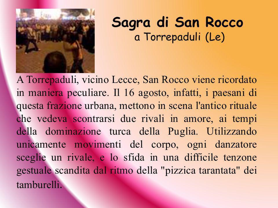 Sagra di San Rocco a Torrepaduli (Le)