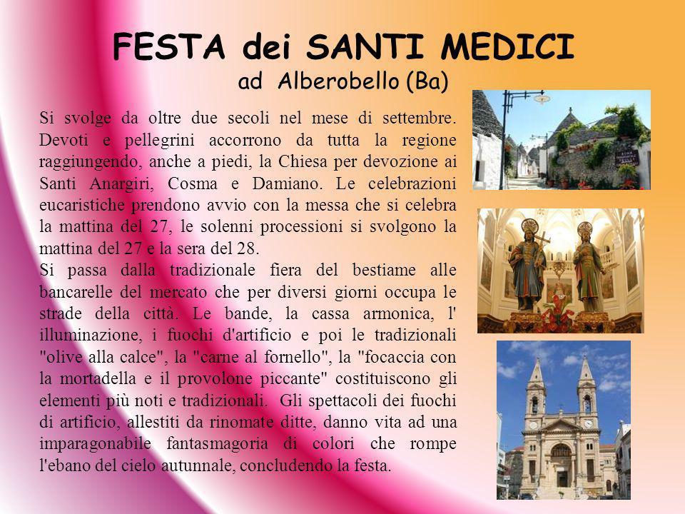 FESTA dei SANTI MEDICI ad Alberobello (Ba)