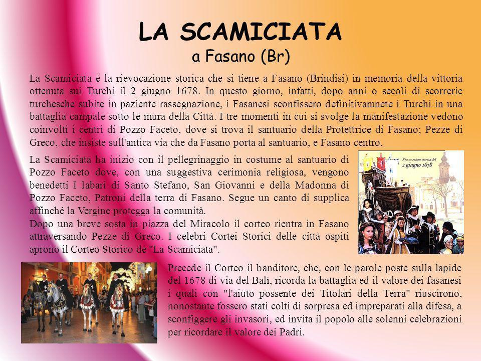 LA SCAMICIATA a Fasano (Br)