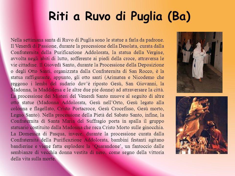 Riti a Ruvo di Puglia (Ba)