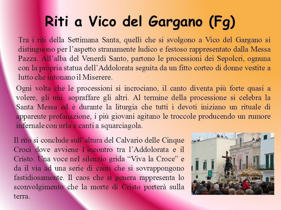 Riti a Vico del Gargano (Fg)