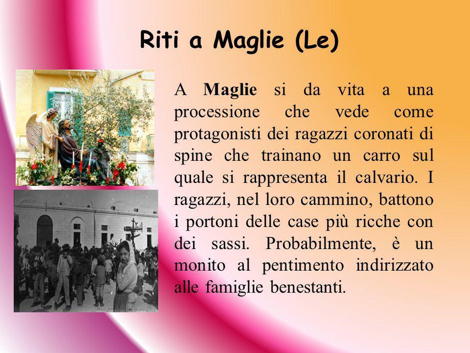 Riti a Maglie (Le)