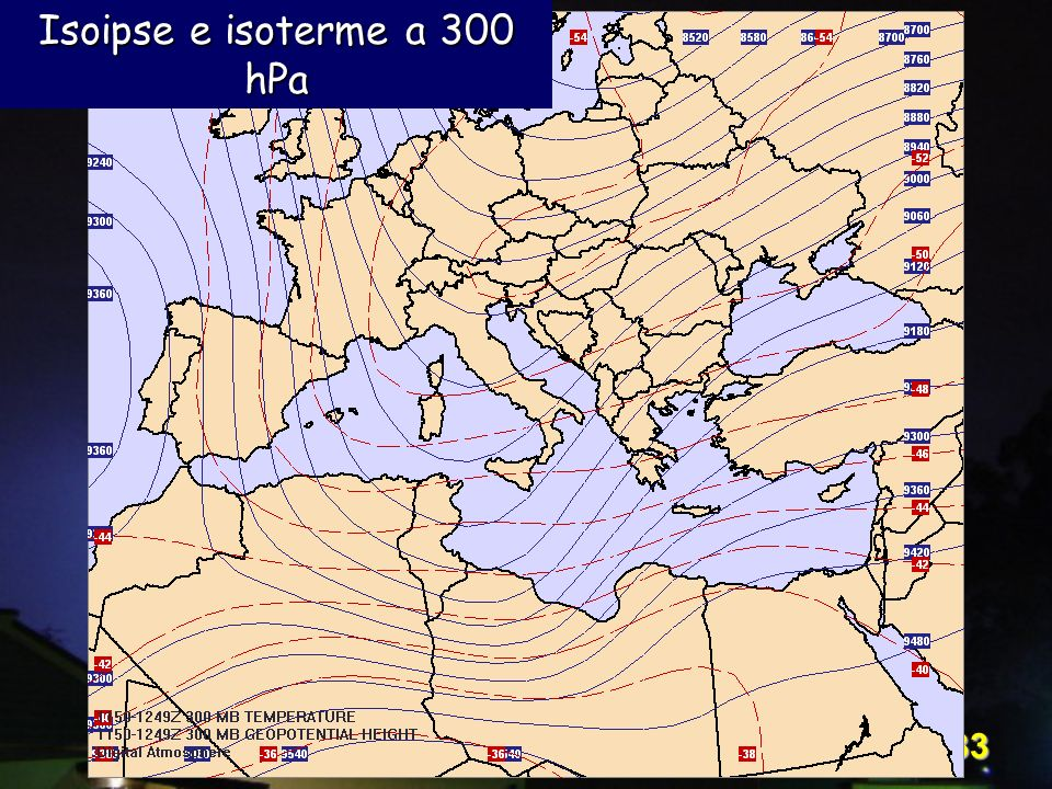 Isoipse e isoterme a 300 hPa