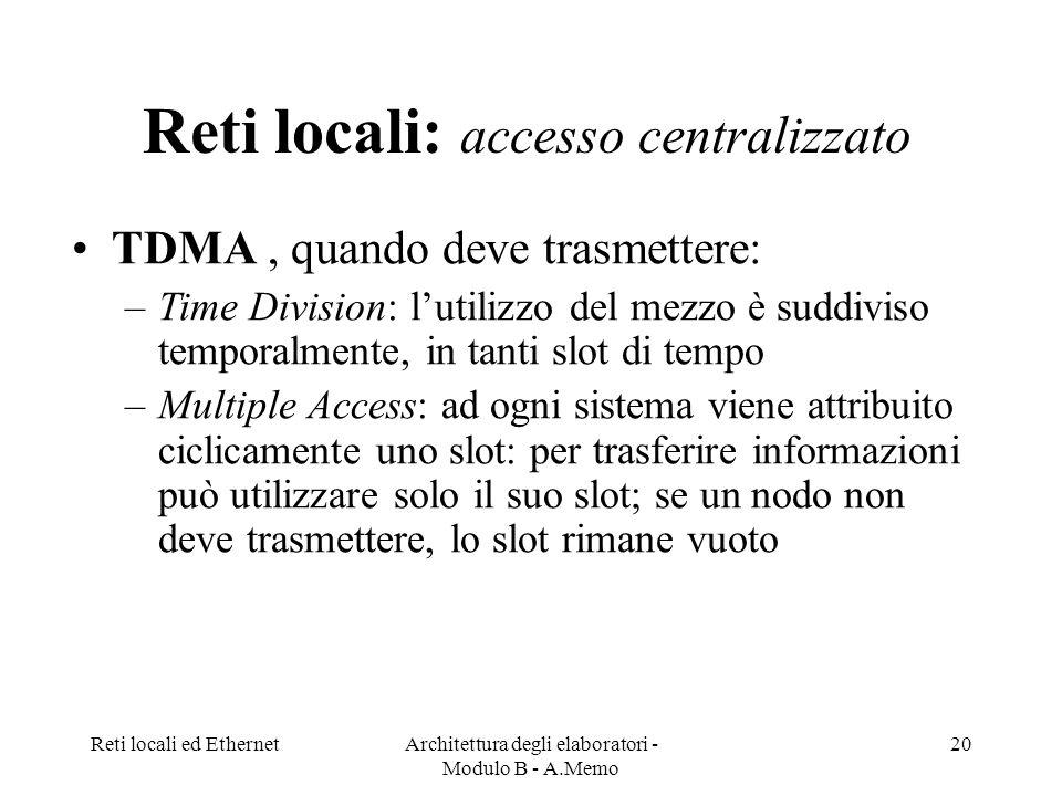 Reti locali: accesso centralizzato