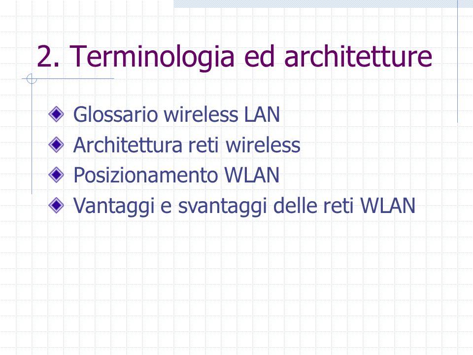 2. Terminologia ed architetture