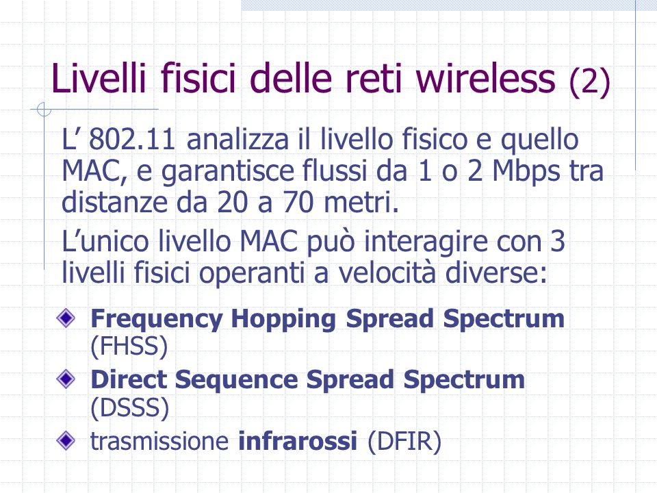 Livelli fisici delle reti wireless (2)