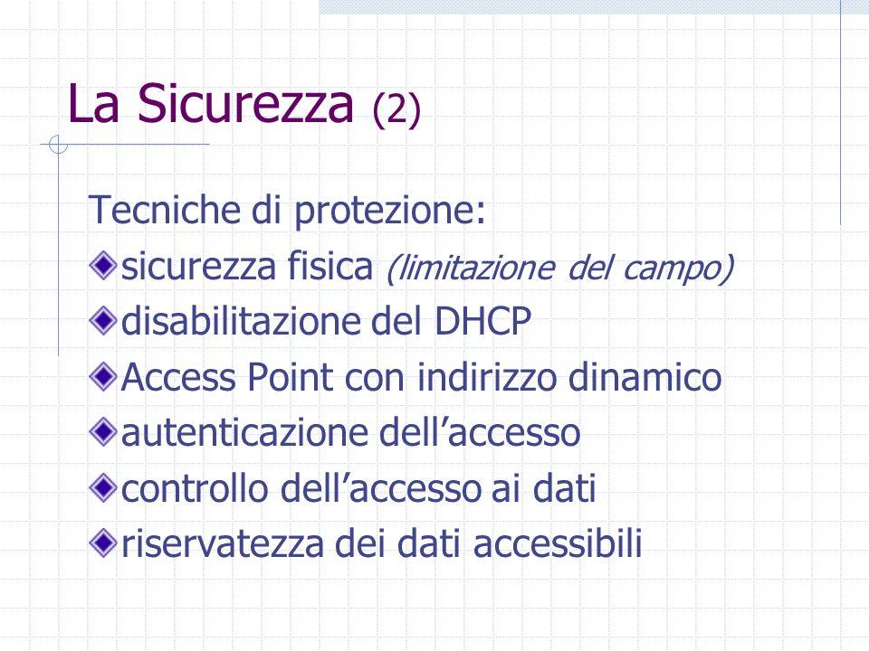 La Sicurezza (2) Tecniche di protezione: