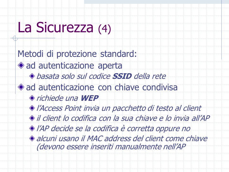 La Sicurezza (4) Metodi di protezione standard: