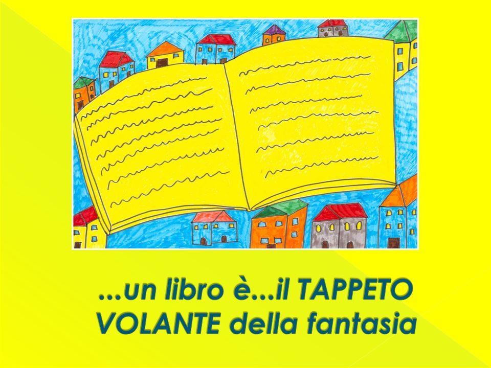 ...un libro è...il TAPPETO VOLANTE della fantasia