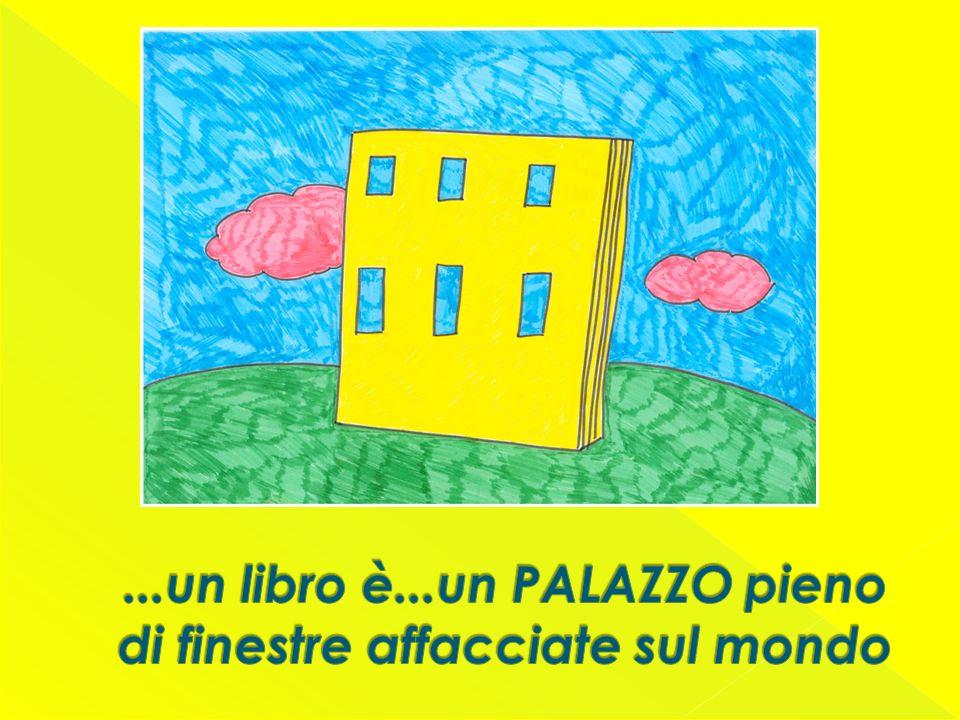 ...un libro è...un PALAZZO pieno di finestre affacciate sul mondo