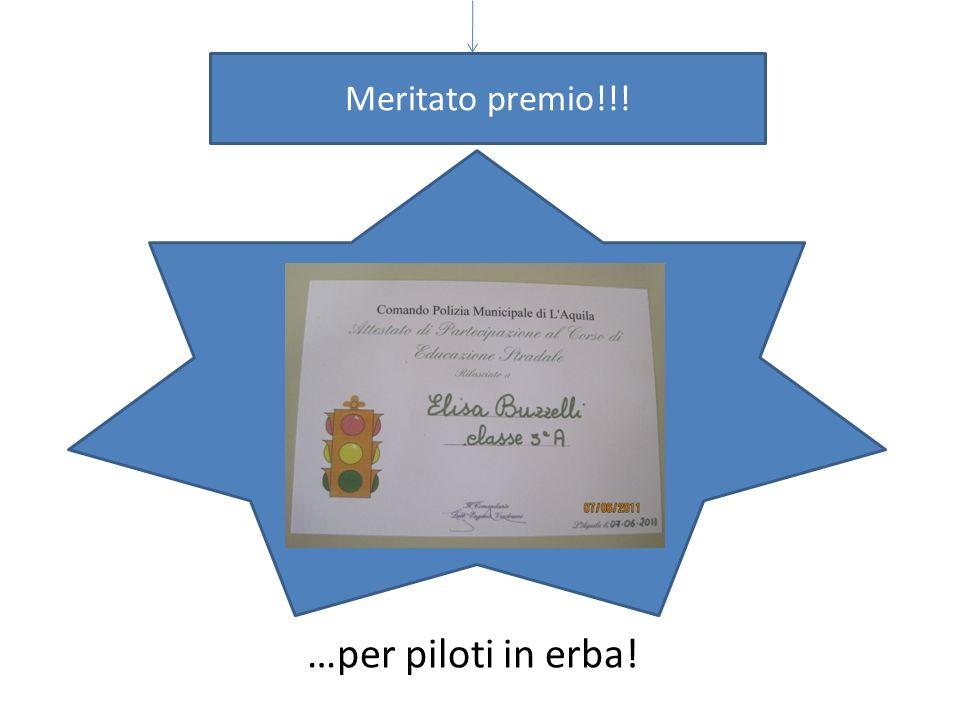 Meritato premio!!! …per piloti in erba!