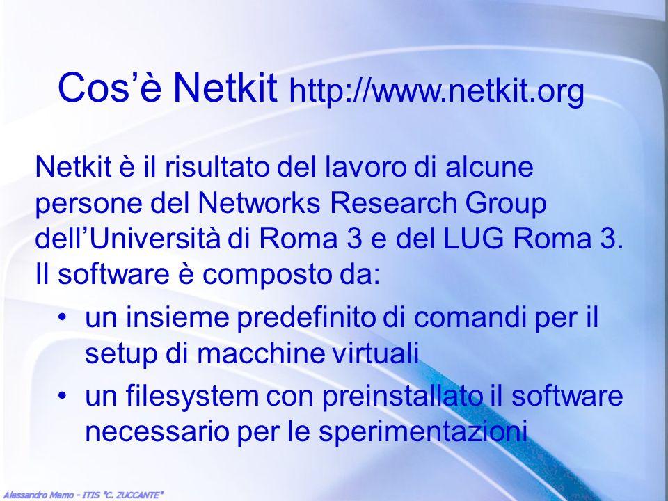 Cos'è Netkit http://www.netkit.org
