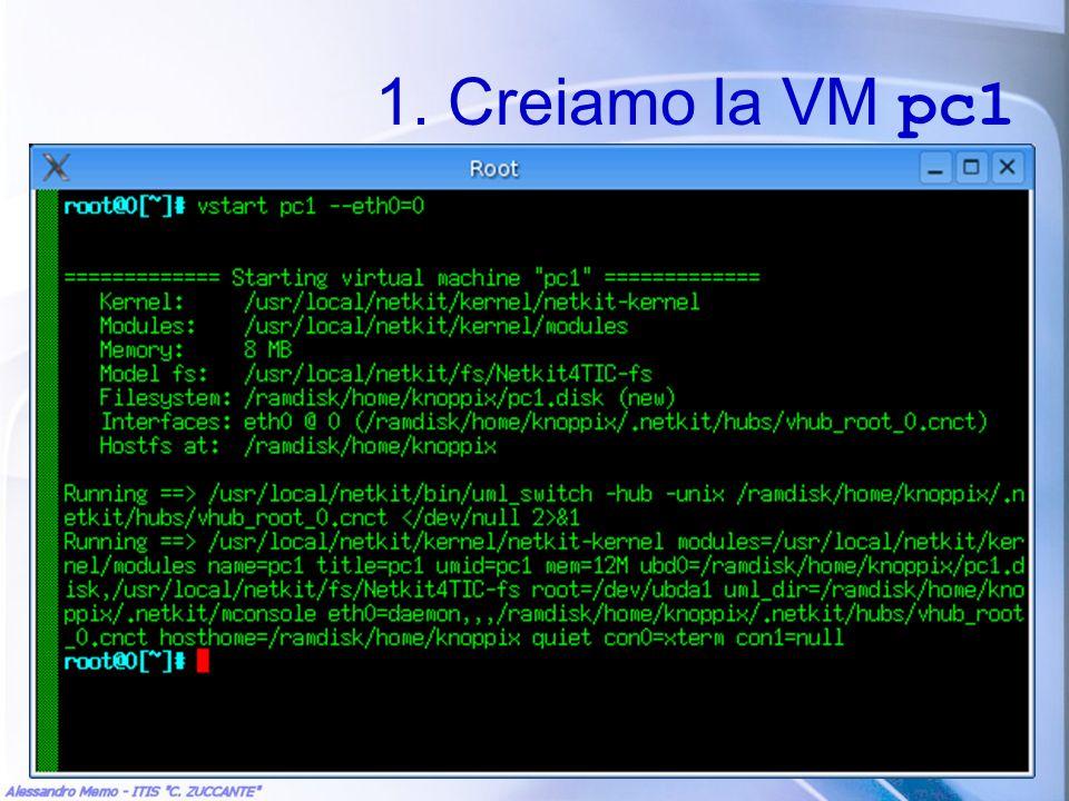 1. Creiamo la VM pc1