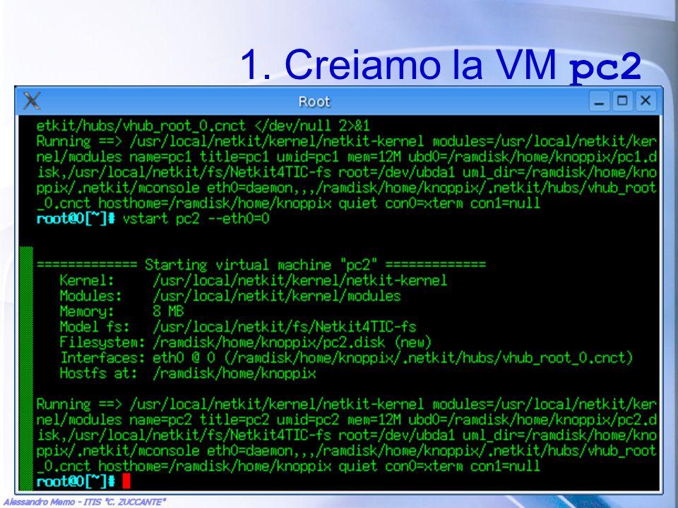 1. Creiamo la VM pc2