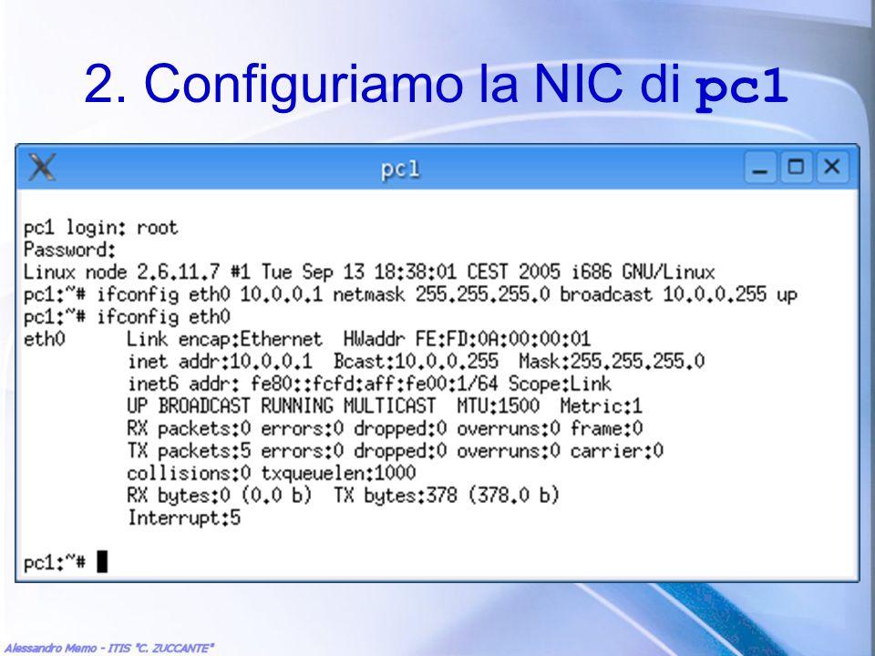 2. Configuriamo la NIC di pc1