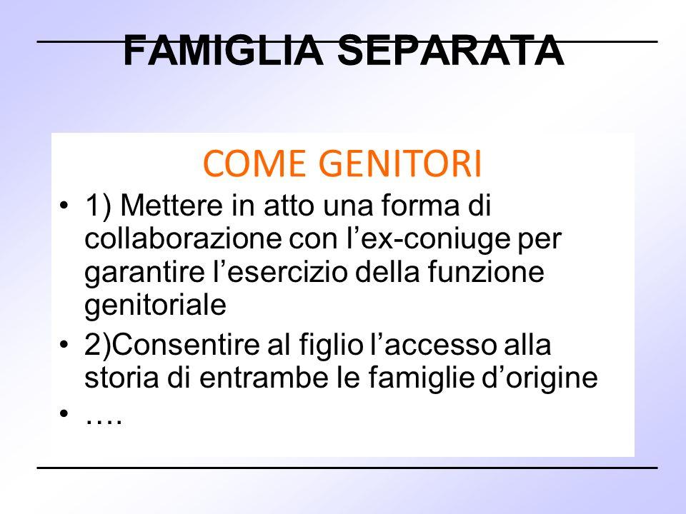 FAMIGLIA SEPARATA COME GENITORI