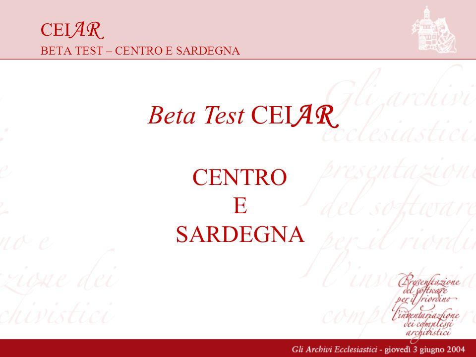 CEIAR BETA TEST – CENTRO E SARDEGNA
