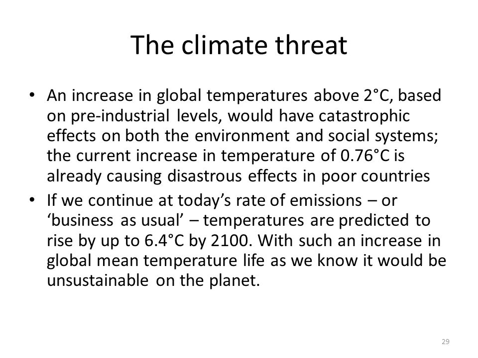 The climate threat