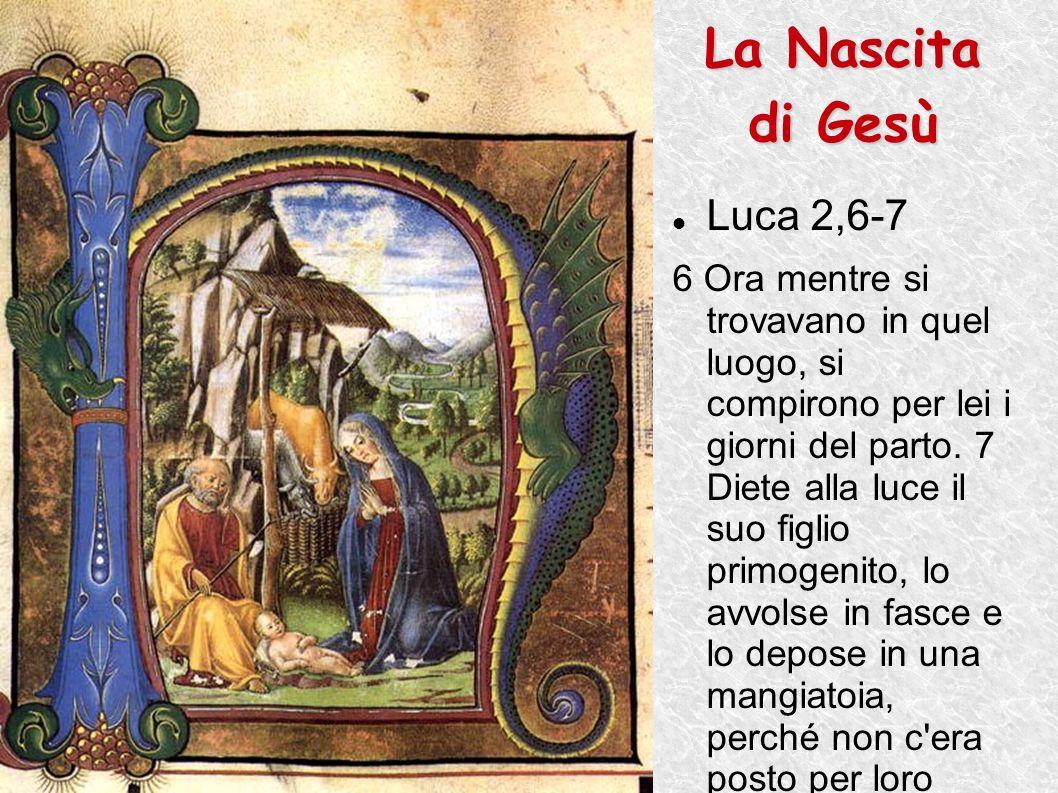 La Nascita di Gesù Luca 2,6-7