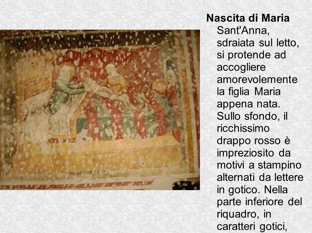 Nascita di Maria Sant Anna, sdraiata sul letto, si protende ad accogliere amorevolemente la figlia Maria appena nata.