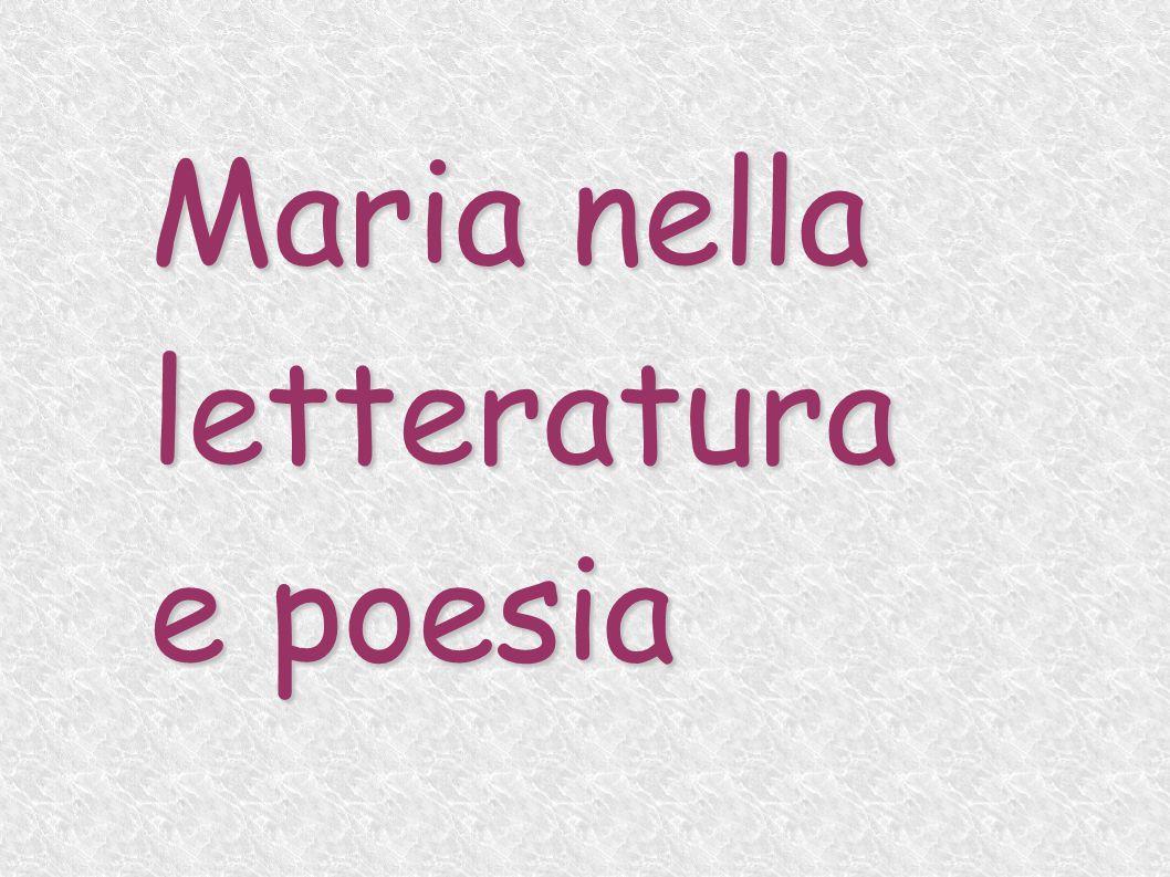 Maria nella letteratura e poesia
